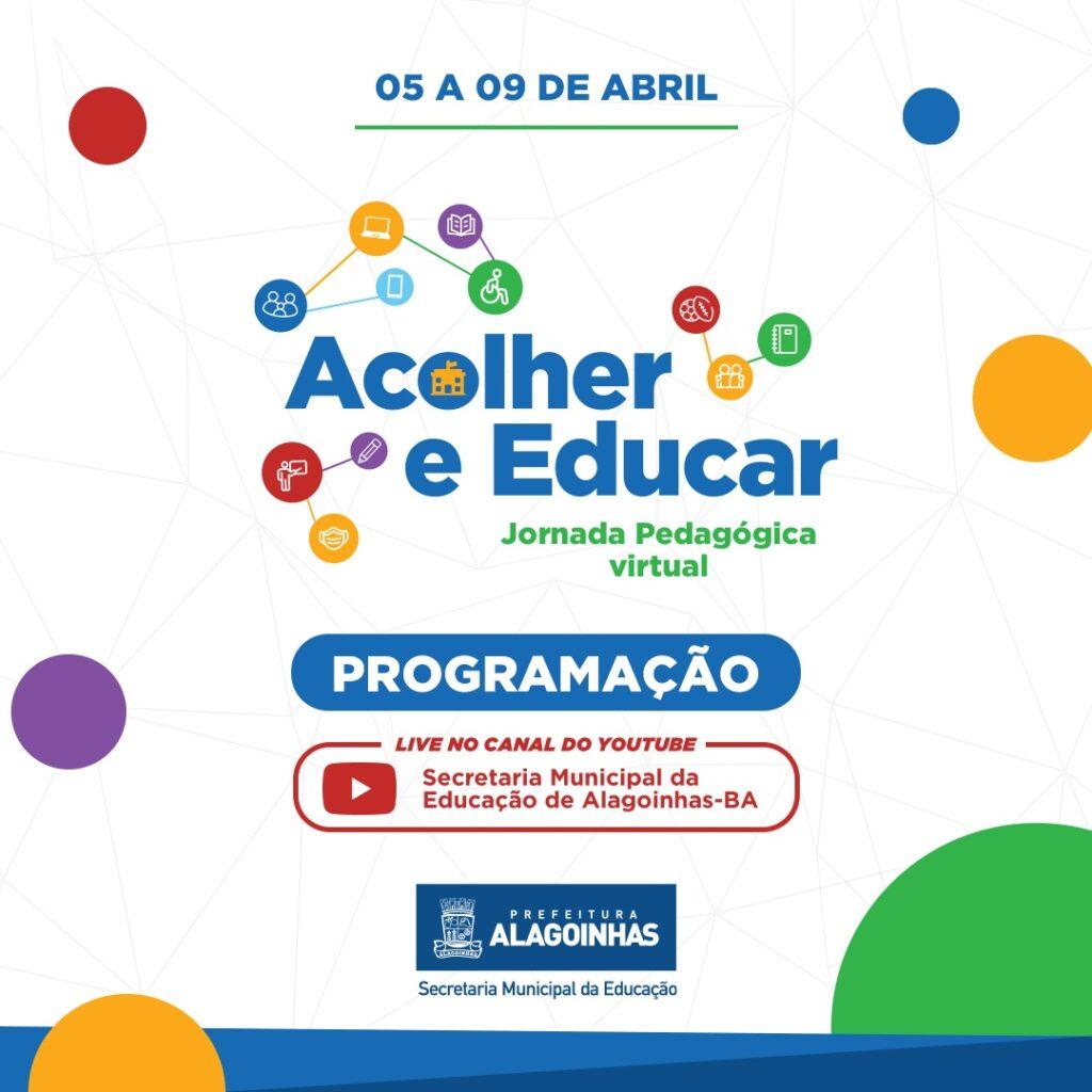 Acolher e Educar é o tema da Jornada Pedagógica 2021, que acontece entre os dias 05 e 09 de abril